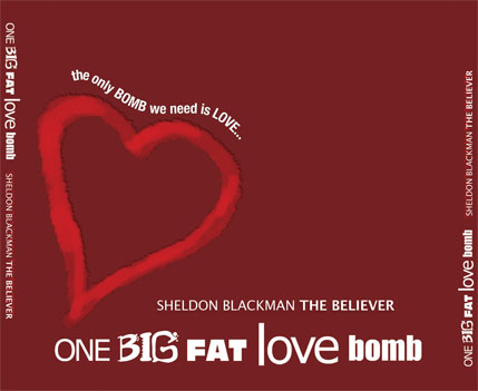 One Big Fat Love Bomb